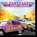 Cover: Die Partyaffen feat. Nancy Franck - Im Wagen vor mir