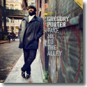 Cover:  Gregory Porter - Take Me To The Alley