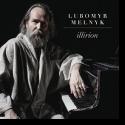 Cover:  Lubomyr Melnyk - Illirion