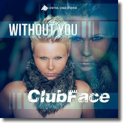 Cover: ClubFace - Without You