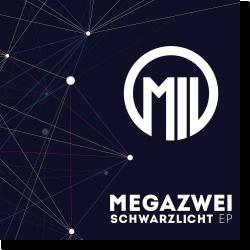 Cover: Megazwei - Schwarzlicht