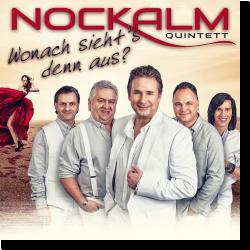 Cover: Nockalm Quintett - Wonach sieht's denn aus?