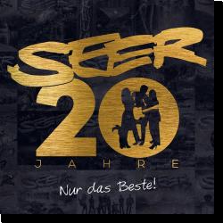 Cover: Seer - 20 Jahre - Nur das Beste!