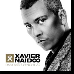 Cover: Xavier Naidoo - Das lass' ich nicht zu