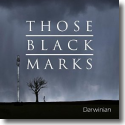 Cover:  Those Black Marks - Darwinian