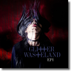 Cover: Glitter Wasteland - EP1