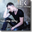 Cover:  Erwin Kintop - Tell Me Why