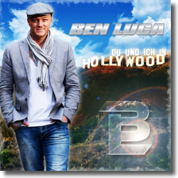 Cover: Ben Luca - Du und ich in Hollywood