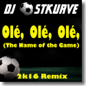 Cover:  DJ Ostkurve - Ole Ole Ole (The Name Of The Game) 2k16