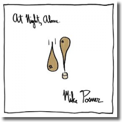Cover: Mike Posner - At Night, Alone.