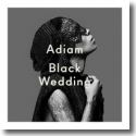 Cover:  Adiam - Black Wedding