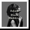Adiam - Black Wedding