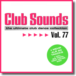 Cover: Club Sounds Vol. 77 - Various Artists