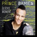Cover: Prince Damien - Glücksmoment