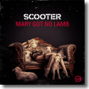 Cover: Scooter - Mary Got No Lamb