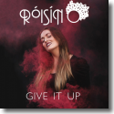 Cover:  Róisín O - Give It Up