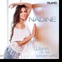 Cover: Nadine - Wenn Du es wissen willst