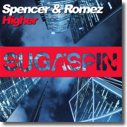 Cover: Spencer & Romez - Higher