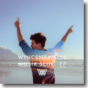 Cover: Wincent Weiss - Musik sein