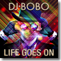 Cover:  DJ BoBo - Life Goes On
