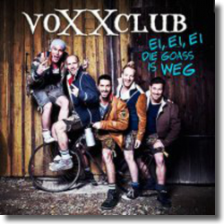 Cover: voXXclub - Ei, ei, ei, die Goass is weg