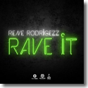 Cover:  Rene Rodrigezz - Rave It