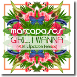 Cover: Marcapasos - Girl, I Wanna (90s Update Remix)