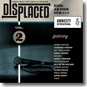 Displaced Vol. 2 - Songs, That Can't Replace Freedom