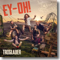 Cover:  Troglauer Buam - Ey-Oh!
