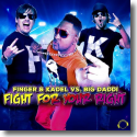 Cover: Finger & Kadel vs. Big Daddi - Fight For Your Right
