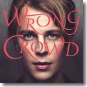 Cover: Tom Odell - Wrong Crowd