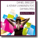Cover:  Daniel Briegert & Kenny Laakkinen feat. Damian Pipes - Beautiful Girl