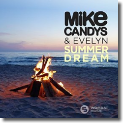 Cover: Mike Candys & Evelyn - Summer Dream