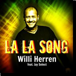 Cover: Willi Herren feat. Jay Select - La La Song