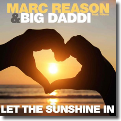 Cover: Marc Reason & Big Daddi feat. 49ers - Let The Sunshine In