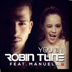 Cover: Robin Tune feat. Manuela - You & I