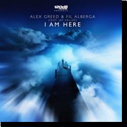 Cover: Alex Greed & Fil Alberga - I Am Here