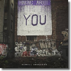 Cover: Axwell Λ Ingrosso - Thinking About You