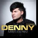 Cover:  Denny Fabian - Mitten ins Herz