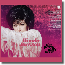 Cover: Wanda Jackson - The Party Ain't Over