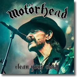 Cover: Motörhead - Clean Your Clock (Live in Munich 2015)