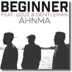 Cover: Beginner feat. Gzuz & Gentleman - Ahnma