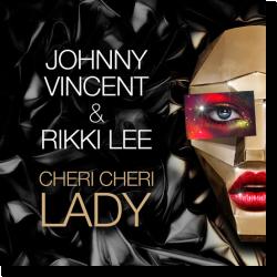 Cover: Johnny Vincent & Rikki Lee - Cheri Cheri Lady
