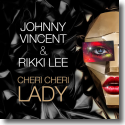 Cover:  Johnny Vincent & Rikki Lee - Cheri Cheri Lady
