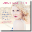 Cover: Sarah Jane Scott - Was war los gestern Nacht