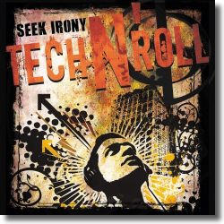 Cover: Seek Irony - Tech 'n Roll