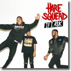 Cover: Hare Squead - If I Ask
