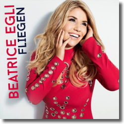 Cover: Beatrice Egli - Fliegen