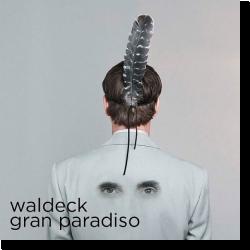 Cover: Waldeck - Gran Paradiso