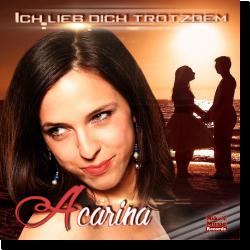 Cover: Acarina - Ich lieb dich trotzdem